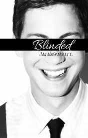 Blinded by Sarahsnothere
