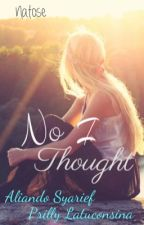 No I Thought by Natalia_Christi