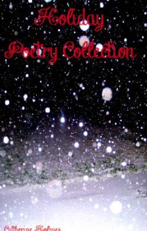 Holiday Poetry Collection by Darkroses
