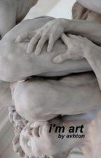 i'm art • m.c. by avhton