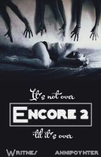 Corrupted: Encore 2 [Writnes & anniepoynter] by Writnes