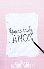 yours truly,anon by newton_