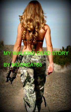 MY WALKING DEAD STORY by MOONCAT88