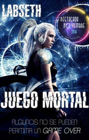 Juego Mortal © (Libro 1)  /Editando/