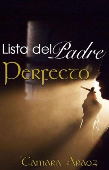 Lista del Padre Perfecto. (Libro 3)