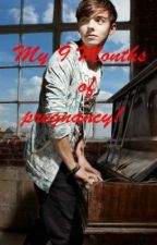 My 9 Month's of Pregnancy! [Nathan Sykes FanFic] by AmyLeighSykes
