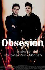 Obsesión by Montsez4