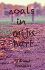 zoals in mijn hart by xxdebbyxx07