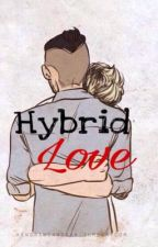 hybrid love (ziall) by mimistylinsonx3