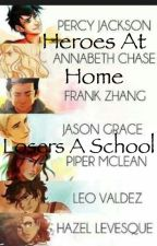 Heroes at home and losers at school by percyjacksontwinsis