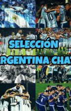 Selección Argentina Chat  by 1DAMLM
