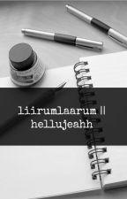 liirumlaarum || hellujeahh by hellujeahh