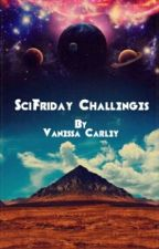 SciFriday Challenges by Van_Carley