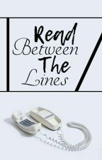 Read Between The Lines by amourashby
