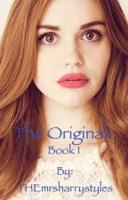 The Original: Book 1 by THEmrsharrystyles