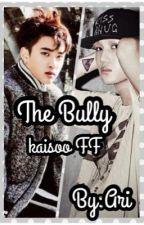 The Bully [KaiSoo Fan Fiction] by Byun_Baek_Ari