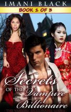 Secrets of the Vampire Billionaire Book 1 by SFBuzz-Press