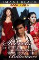 Secrets of the Vampire Billionaire Book 1 by SFBuzz-Press