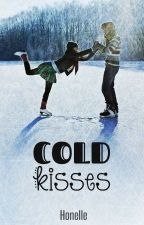 Cold Kisses by 5Honelle6