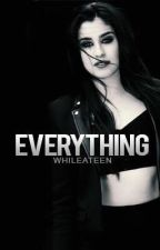 Everything (Lauren/You) by WhileATeen