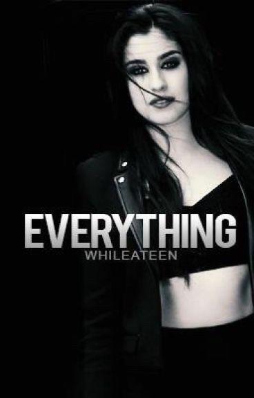 Everything (Lauren/You)