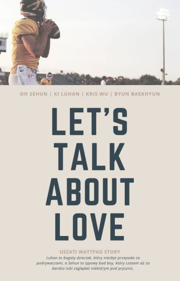 Let's talk about love | hunhan