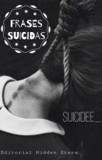 Frases suicidas by suicidee_