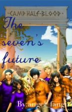 The sevens FUTURE by angel_fangirl