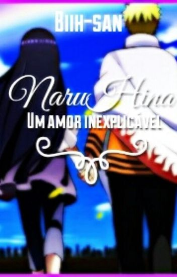 NaruHina - Um Amor Inexplicável