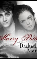Harry Potter and the Darkest Mark by LostAlibi