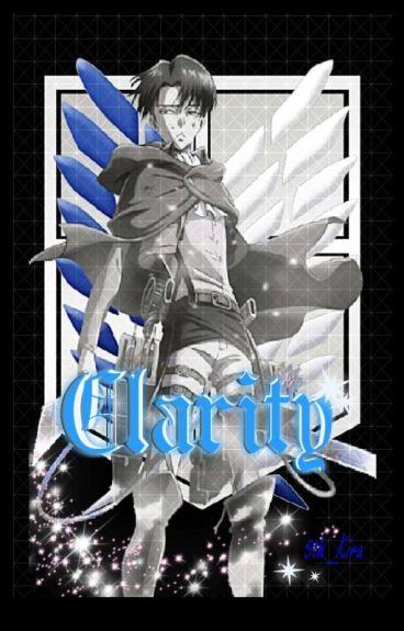 Clarity (Levi x Reader)