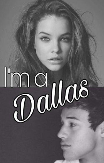 I'm a Dallas (Magcon/Cameron Dallas FF)
