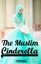 The Muslim Cinderella by roshnamagic