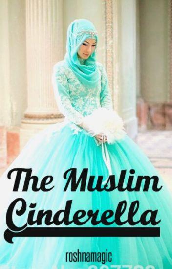 The Muslim Cinderella