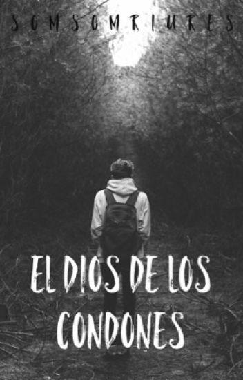 EL DIOS DE LOS CONDONES [castellano]