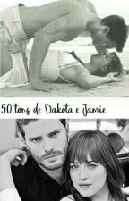 50 tons de Dakota e Jamie  by Bruzudah