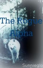 The Rogue Alpha by sunnieglo