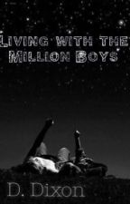 Living With The Million Boys by D_Dixon