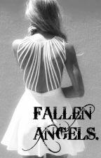 FALLEN ANGELS (PAUSADA) by MiriaCamaro