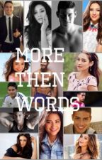 More then words (James Rodriquez) (NEEDS TO BE EDITED) by shania0987654321