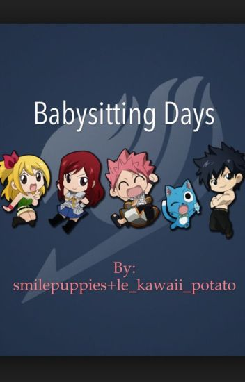 Babysitting Days ((fairy tail fanfic)) <collab>