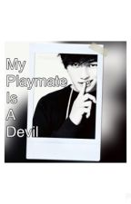 My Playmate is a Devil! (ORIGINAL) by AlphaDamn