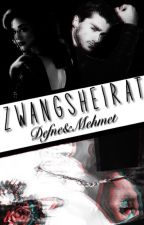 Zwangsheirat ~ Defne&Mehmet by Turkisch_storys