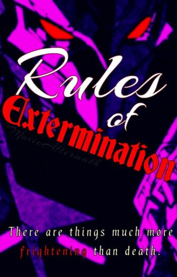Rules of Extermination [Transformers]