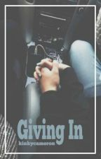 Giving In || c.d by kinkycameron