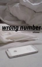 wrong number || m.c by idfcluke