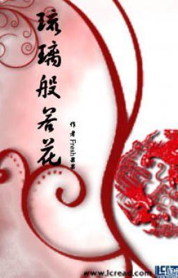 Lưu Ly Bàn Nhược Hoa