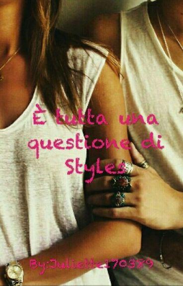 è tutta una questione di Styles || Harry Styles - The Styles Trilogy