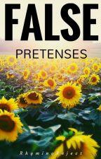 False Pretenses by RhymingReject