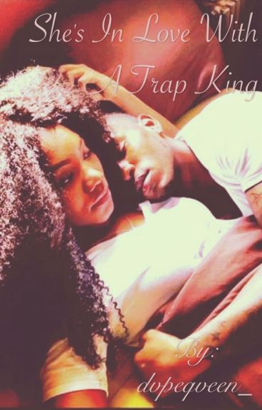 She's in Love With a Trap King